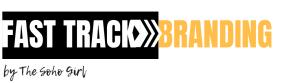 Fast Track Branding by The Soho Girl logo signature